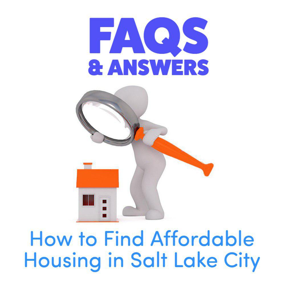 How to find affordable housing in Salt Lake City.