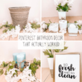 Pinterest Bathroom Decor That Actually Worked