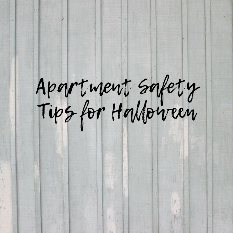 Stay safe this halloween in your apartment