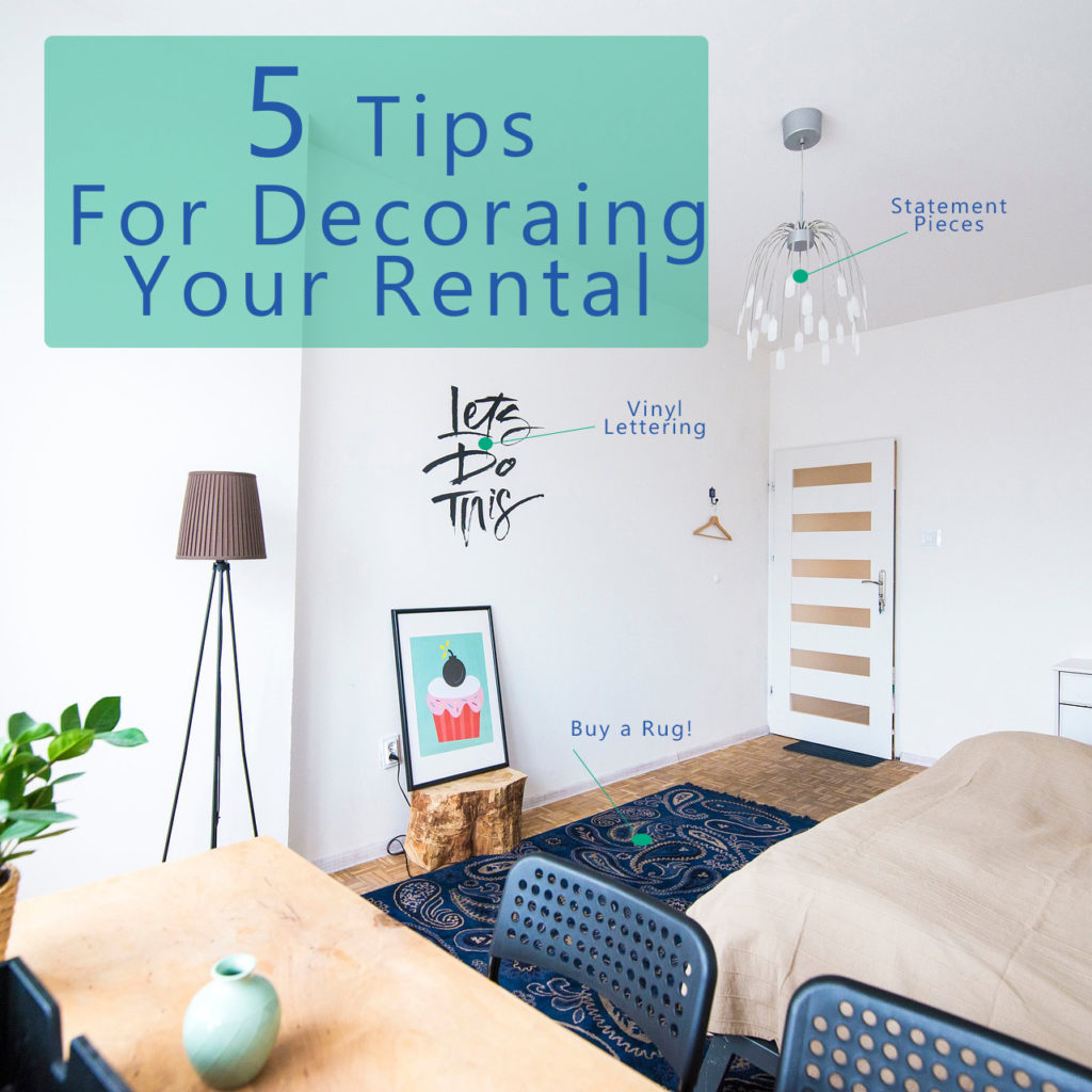 Advice for Decorating a Rental