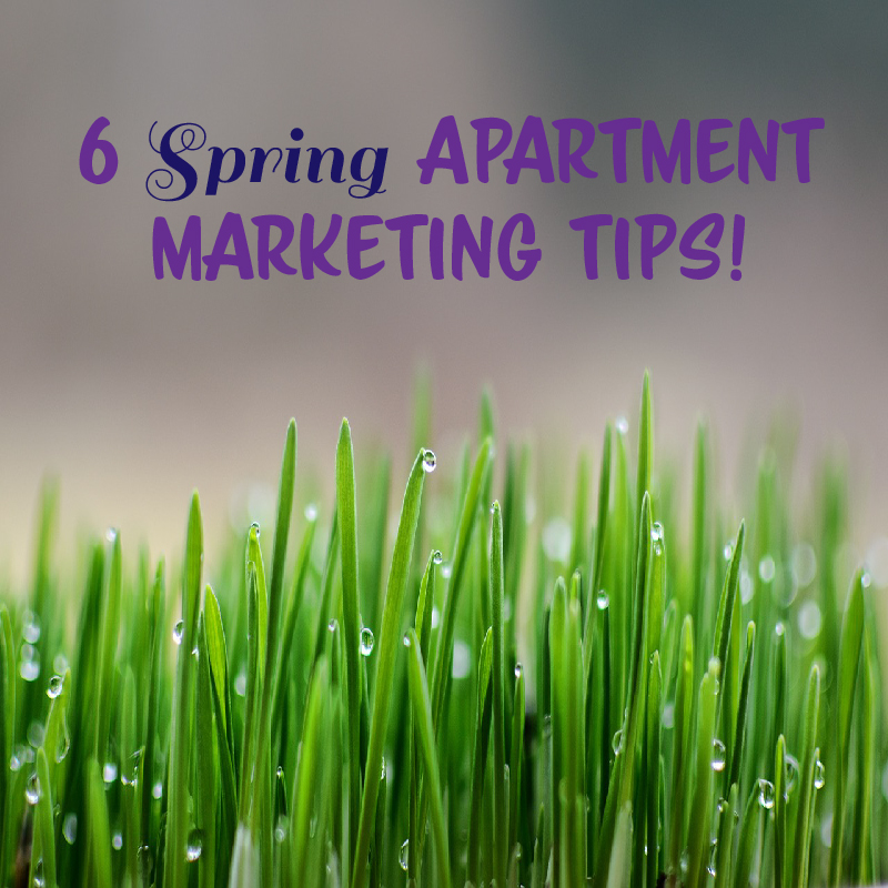 Apartment Marketing Advice For The Spring