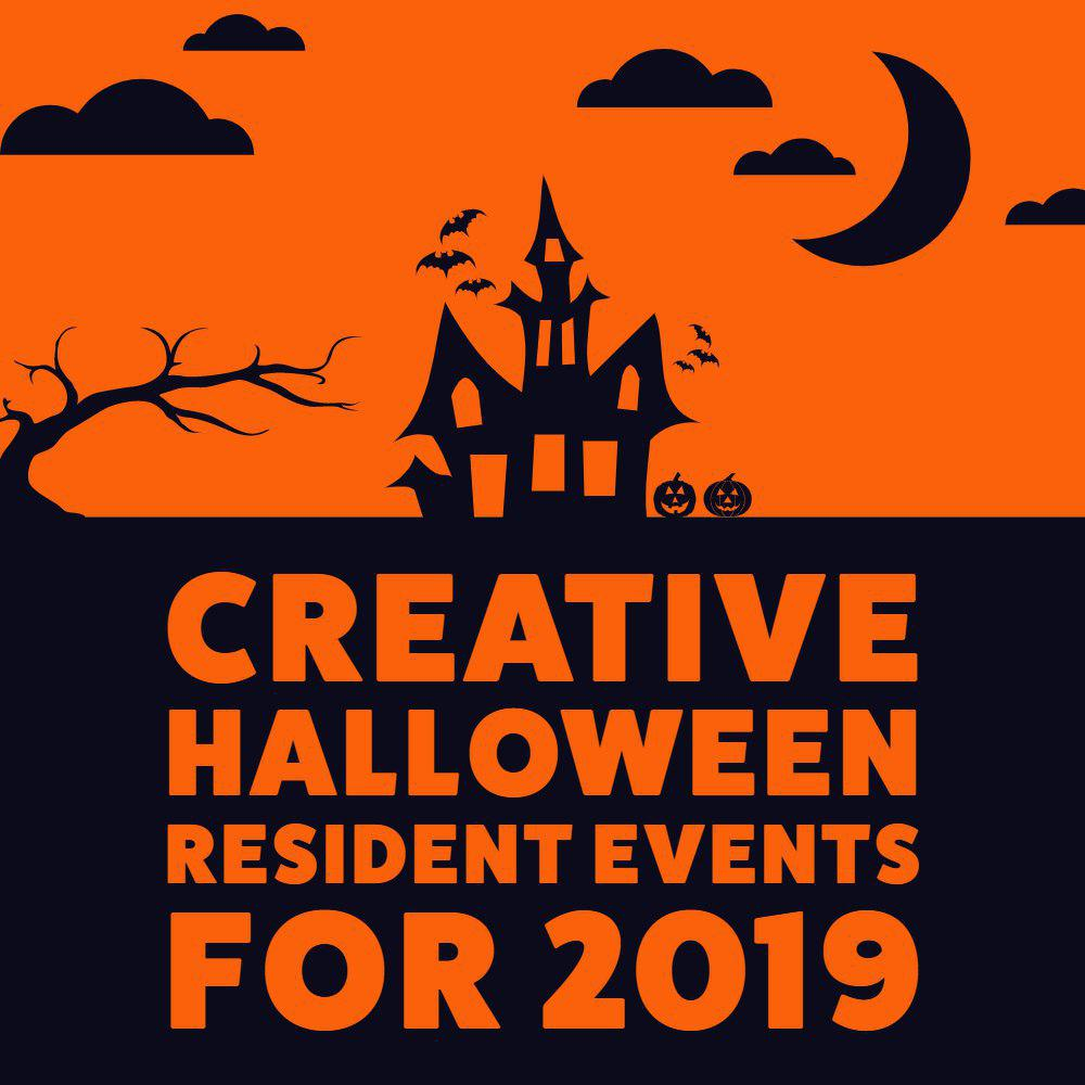 Creative Halloween Resident Events for 2019