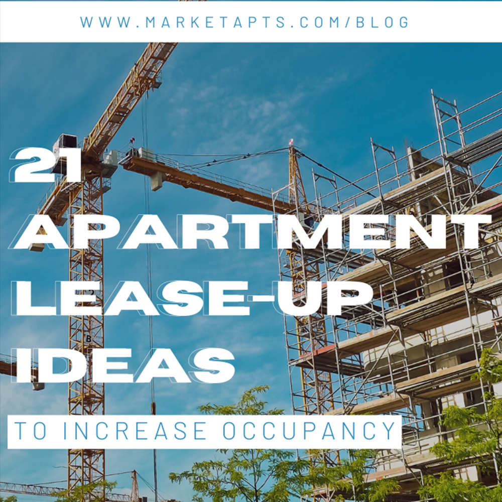 21 lease up ideas